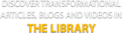 Discover Transformation Articles, Blogs and Videos in The Library