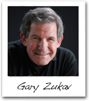 Gary Zukav's picture